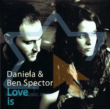 Love Is by Daniela & Ben Spector