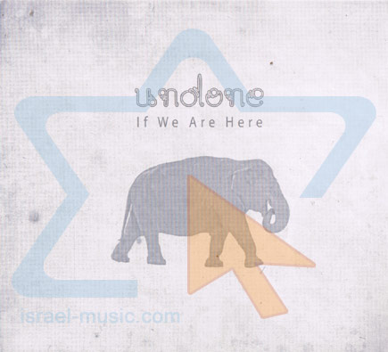 If We Are Here Par Undone Project