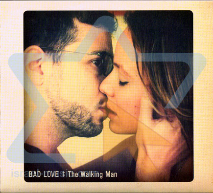 Bad Love by The Walking Man