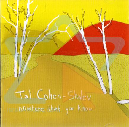 Nowhere That You Know Par Tal Cohen - Shalev