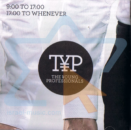 9:00 To 17:00 / 17:00 To Whenever Par The Young Professionals