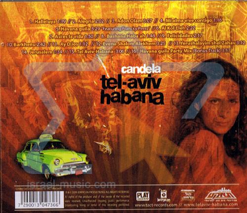 Tel - Aviv Habana by Candela