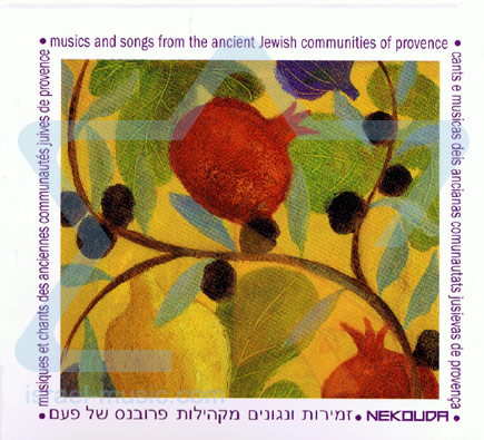 Musics and Songs From the Ancient Jewish Communities of Provence by Nekouda