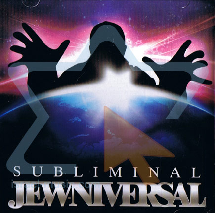 Jew-Niversal By Subliminal