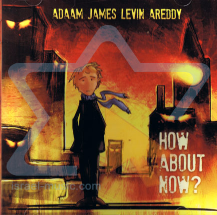 How About Now? by Adaam James Levin Areddy