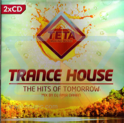 Trance House - The Hits of Tomorrow के द्वारा Various