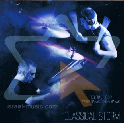 Classical Storm - Yaron Bahar & Eden Bahar