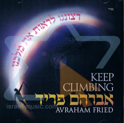 Keep Climbing - Avraham Fried