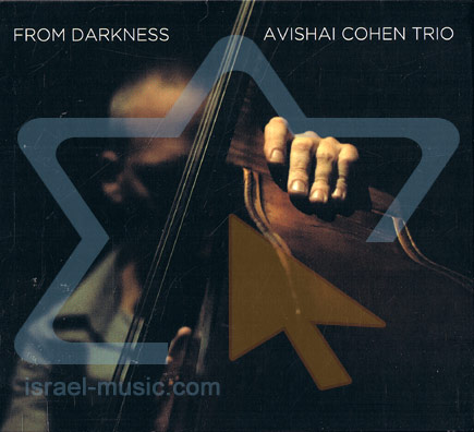 From Darkness by Avishai Cohen Trio