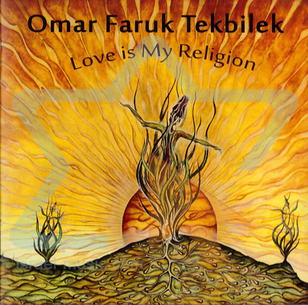Love Is My Religion Par Omar Faruk Tekbilek