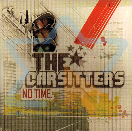 No Time by The Carsitters