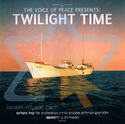 The Voice of Peace Presents: Twilight Time by Various