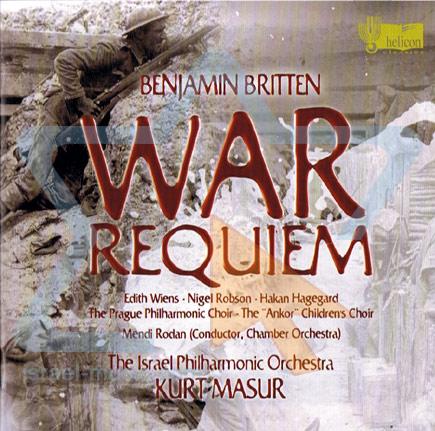 Benjamin Britten: War Requiem by The Israel Philharmonic Orchestra