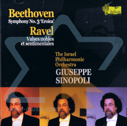 "Beethoven: Symphony No. 3 ""Eroica"" / Ravel: Valses Nobles et Sentimentales by The Israel Philharmonic Orchestra"