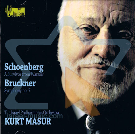 Schoenberg: A Survivor from Warsaw / Bruckner: Symphony No. 7 by The Israel Philharmonic Orchestra