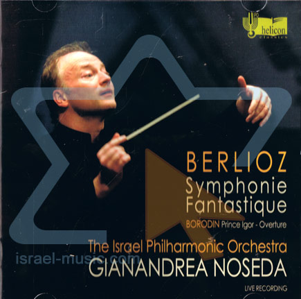 Berlioz: Symphony Fantastique / Borodin: Prince Igor - Overture के द्वारा The Israel Philharmonic Orchestra