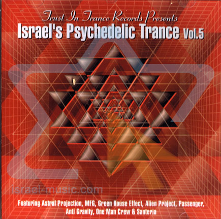 Israel's Psychedelic Trance Vol. 5 by Various