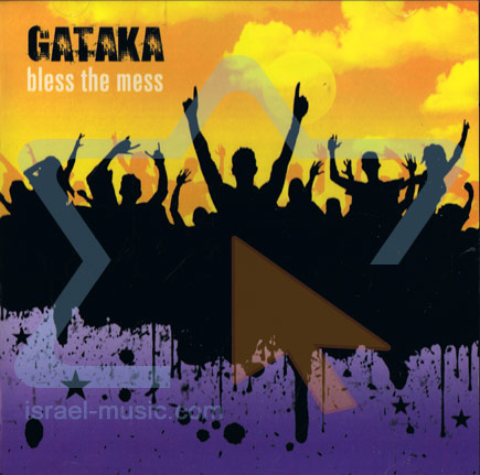 Bless The Mess by Gataka