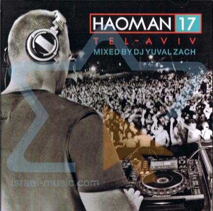 Haoman 17 - Tel Aviv by DJ Yuval Zach