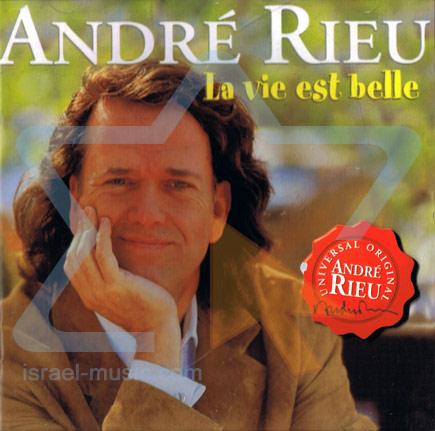 La Vie Est Belle by André Rieu