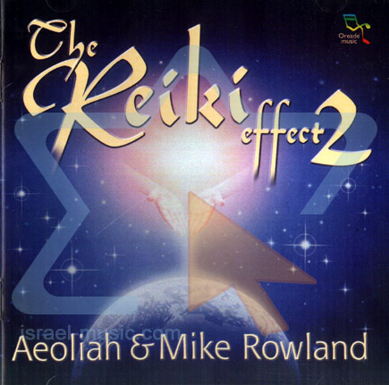 The Reiki Effect 2 - Aeoliah