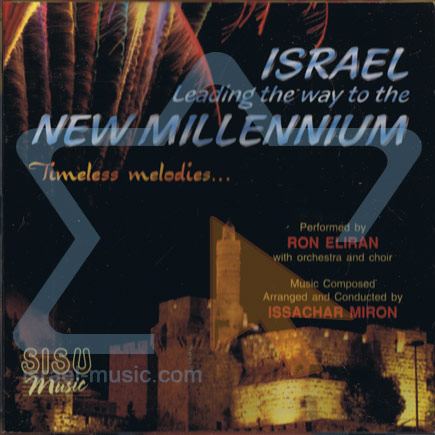 Israel Leading the Way to the Next Millennium by Ran Eliran