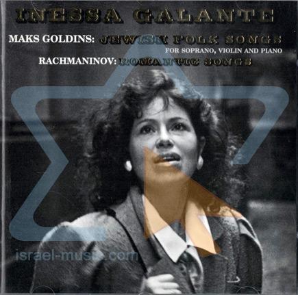 Maks Goldins: Jewish Folk Songs by Inessa Galante