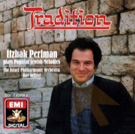 Tradition Par Itzhak Perlman