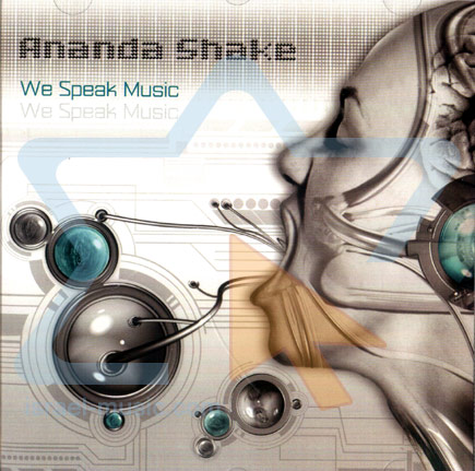 We Speak Music by Ananda Shake