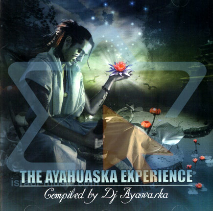The Ayahuaska Experience by Various