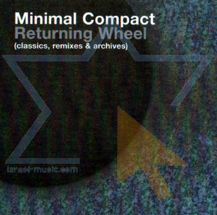 Returning Wheel Remixes by Minimal Compact