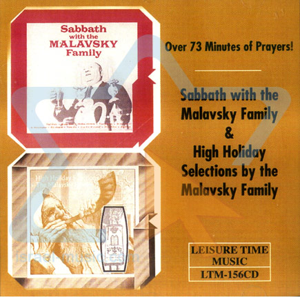 Shabbat and High Holiday with the Malavsky Family - The Malavsky Family Choir
