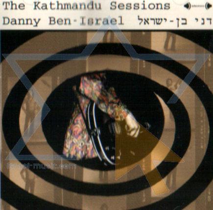 The Kathmandu Sessions - Danny Ben Israel