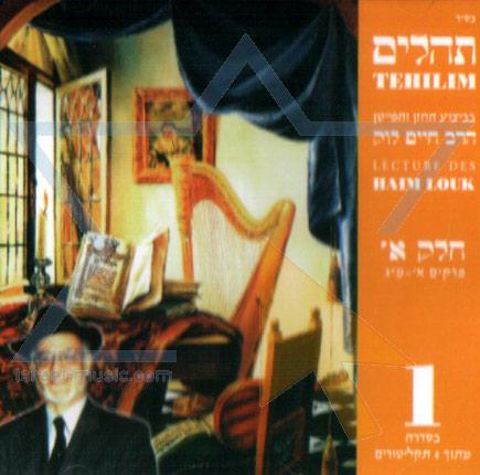 Tehilim - Part 1 by Cantor Haim Look