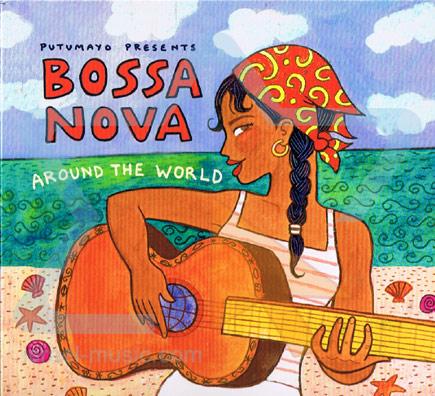 Bossa Nova Around The World Par Putumayo