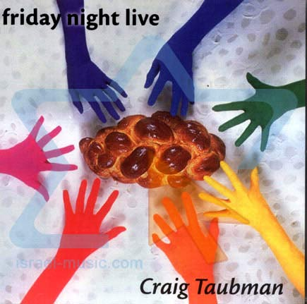 Friday Night Live by Craig Taubman