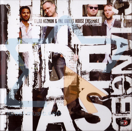 The Tide Has Changed by Gilad Atzmon & The Orient House Ensemble