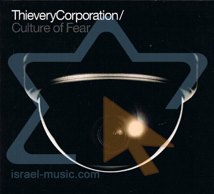Culture of Fear by Thievery Corporation