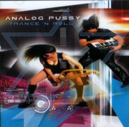 Trance 'N' Roll by Analog Pussy