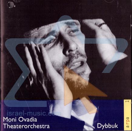 Dybbuk by Moni Ovadia
