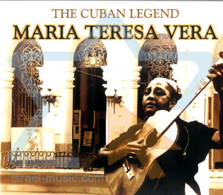 The Cuban Legend لـ Maria Teresa Vera