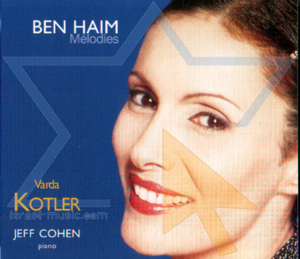 Paul Ben Haim - Melodies by Varda Kotler