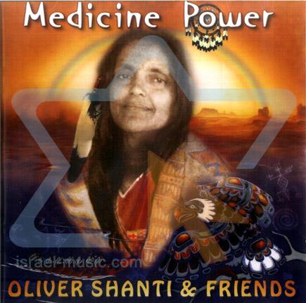 Medicine Power by Oliver Shanti