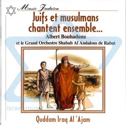 Jews and Moslems Sing Together by Albert Bouhadana