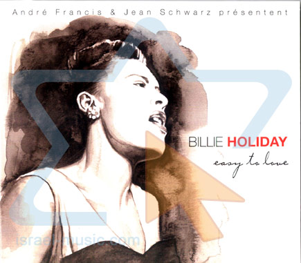 Easy to Love - Billie Holiday