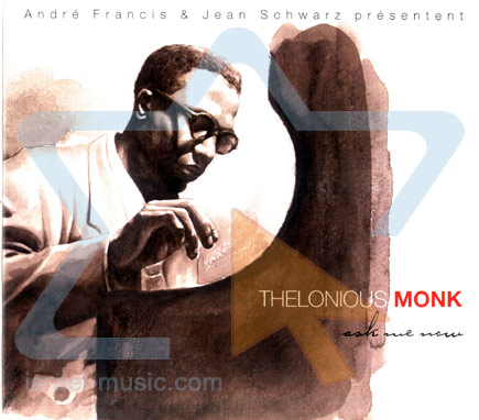 Ask Me Now by Thelonious Monk