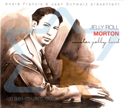 Mister Jelly Lord by Jelly Roll Morton