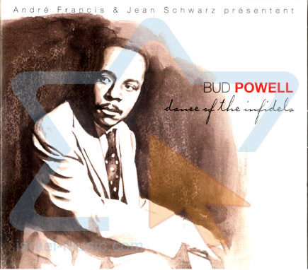 Dance of the Infidels by Bud Powell