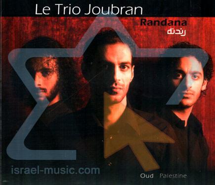Randana by Le Trio Joubran