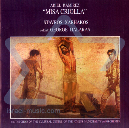 Misa Criolla - Yorgos Dalaras